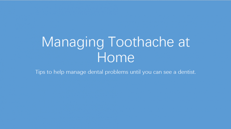 Managing toothache at home